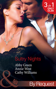 Sultry Nights: Mistress to the Merciless Millionaire / The Savakis Mistress / Ruthless Tycoon, Inexperienced Mistress (Mills & Boon By Request)
