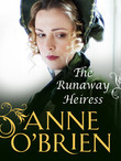 The Runaway Heiress (Mills & Boon M&B)