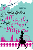 All Work And No Play... (Mills & Boon M&B) (In Bed with the Boss, Book 3)