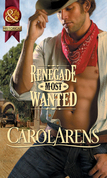 Renegade Most Wanted (Mills & Boon Historical)