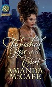 Tarnished Rose of the Court (Mills & Boon Historical) (Tudor Queens, Book 2)