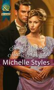 Hattie Wilkinson Meets Her Match (Mills & Boon Historical)