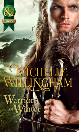 Warriors In Winter: In the Bleak Midwinter (The MacEgan Brothers) / The Holly and the Viking (The MacEgan Brothers) / A Season to Forgive (The MacEgan Brothers) (Mills & Boon Historical)