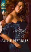 A Stranger's Touch (Mills & Boon Historical)