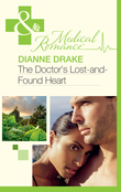 The Doctor's Lost-and-Found Heart (Mills & Boon Medical)