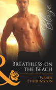 Breathless on the Beach (Mills & Boon Blaze) (Flirting With Justice, Book 2)