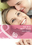 The M.D. Next Door (Mills & Boon Cherish)