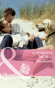 A Home for the M.D. (Mills & Boon Cherish)