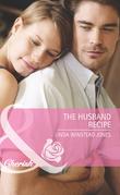 The Husband Recipe (Mills & Boon Cherish)