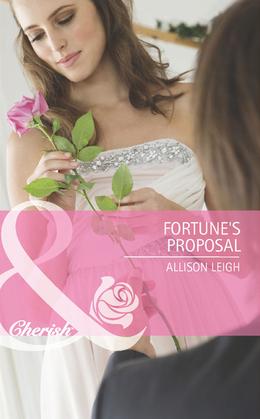 Fortune's Proposal (Mills & Boon Cherish)