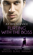 At His Service: Flirting with the Boss: Crazy about her Spanish Boss / Hired: The Boss's Bride / Blind Date with the Boss (Mills & Boon M&B)