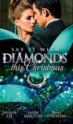 Say it with Diamonds...this Christmas: The Guardian's Forbidden Mistress / The Sicilian's Christmas Bride / Laying Down the Law (Mills & Boon M&B)