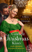 Candlelit Christmas Kisses: Captain Moorcroft's Christmas Bride / Governess Under the Mistletoe (Mills & Boon M&B)