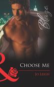 Choose Me (Mills & Boon Blaze) (It's Trading Men!, Book 1)