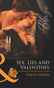 Sex, Lies and Valentines (Mills & Boon Blaze) (Undercover Operatives, Book 3)