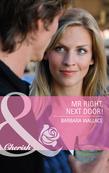Mr Right, Next Door! (Mills & Boon Cherish)