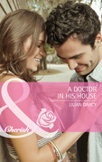 A Doctor in His House (Mills & Boon Cherish) (McKinley Medics, Book 2)
