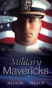 Military Mavericks: The Rebel / Breaking the Rules (Mills & Boon M&B)
