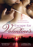 Escape for Valentine's: Beauty and the Billionaire / Her One and Only Valentine / The Girl Next Door (Mills & Boon M&B)