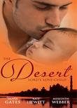 The Desert Lord's Love-Child: The Desert Lord's Baby (Throne of Judar) / The Sheikh's Love-Child / The Sheikh Surgeon's Baby (Mills & Boon M&B)