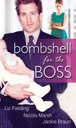 Bombshell For The Boss: The Bride's Baby (A Bride for All Seasons, Book 1) / Executive Mother-To-Be (Baby on Board, Book 9) / Boardroom Baby Surprise (Mills & Boon M&B)