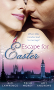 Escape for Easter: The Brunelli Baby Bargain / The Italian Boss's Secret Child / The Midwife's Miracle Baby (Mills & Boon M&B)