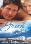 Greek Affairs: In His Bed: Sleeping with a Stranger / Blackmailed into the Greek Tycoon's Bed / Bedded by the Greek Billionaire (Mills & Boon M&B)