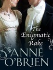 The Enigmatic Rake (Mills & Boon M&B) (The Faringdon Scandals, Book 3)