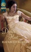The Duchess Hunt (Mills & Boon Historical)