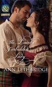The Laird's Forbidden Lady (Mills & Boon Historical)