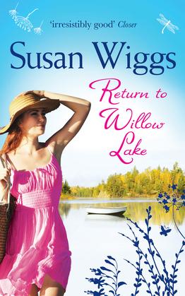 Return to Willow Lake (The Lakeshore Chronicles, Book 9)
