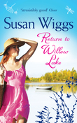 Return to Willow Lake (The Lakeshore Chronicles, Book 9)