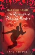 The Revenge of the Praying Mantis