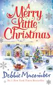 A Merry Little Christmas: 1225 Christmas Tree Lane / 5-B Poppy Lane