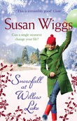 Snowfall at Willow Lake (The Lakeshore Chronicles, Book 4)