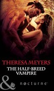 The Half-Breed Vampire (Mills & Boon Nocturne) (Sons of Midnight, Book 5)