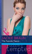 The Fiancée Fiasco (Mills & Boon Modern Heat)