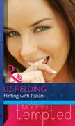 Flirting with Italian (Mills & Boon Modern Heat)
