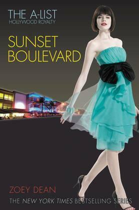 The A-List: Hollywood Royalty #2: Sunset Boulevard: Hollywood Royalty #2: Sunset Boulevard