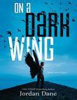 On a Dark Wing