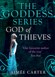 God of Thieves (A Goddess Series short story, Book 7)