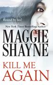 Kill Me Again (Mills & Boon Nocturne) (Secrets of Shadow Falls, Book 2)
