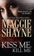 Kiss Me, Kill Me (Mills & Boon Nocturne) (Secrets of Shadow Falls, Book 3)