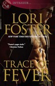 Trace of Fever (Mills & Boon Nocturne) (Edge of Honor, Book 2)