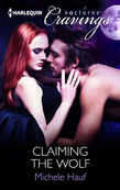 Claiming the Wolf (Mills & Boon Nocturne Cravings)
