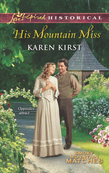 His Mountain Miss (Mills & Boon Love Inspired Historical) (Smoky Mountain Matches, Book 3)