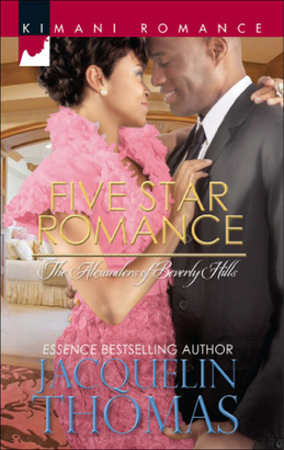 Five Star Romance (Mills & Boon Kimani) (The Alexanders of Beverly Hills, Book 3)