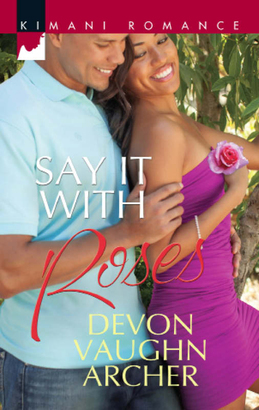 Say It with Roses (Mills & Boon Kimani)