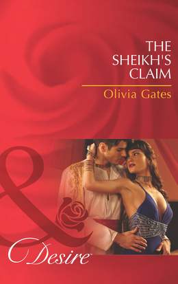 The Sheikh's Claim (Mills & Boon Desire) (Desert Knights, Book 2)