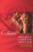 Midnight Under the Mistletoe (Mills & Boon Desire) (Lone Star Legacy, Book 3)